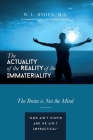 The Actuality of the Reality of the Immateriality: A Theoretical Construct for Christian Psychiatry The Brain is not the Mind Cover Image