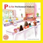 P Is for Peritoneal Dialysis Cover Image