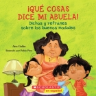 Qué cosas dice mi abuela (The Things My Grandmother Says): (Spanish language edition of The Things My Grandmother Says) Cover Image