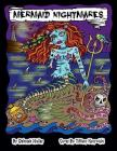 Mermaid Nightmares: Mermaid Nightmares Scary Sirens to Color by Artist Deborah Muller Over 30 Pages of Mermaid Fun! Cover Image