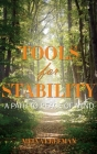 Tools for Stability: A Path to Peace of Mind Cover Image