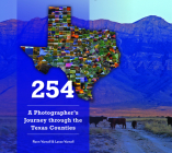 254: A Photographer's Journey Through Every Texas County Cover Image
