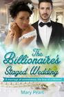 The Billionaire's Staged Wedding: A BWWM Marriage Of Convenience Romance Cover Image