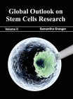 Global Outlook on Stem Cells Research: Volume II Cover Image