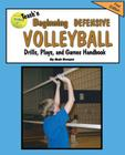 Teach'n Beginning Defensive Volleyball Drills, Plays, and Games Free Flow Handbook Cover Image