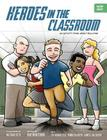 Heroes in the Classroom: An Activity Book about Bullying Cover Image