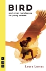 Bird: And Other Monologues for Young Women Cover Image