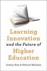 Learning Innovation and the Future of Higher Education Cover Image