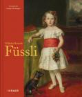 Wilhelm Heinrich Füssli: Biografie Und Werkverzeichnis Cover Image