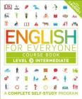 English for Everyone: Level 3: Intermediate, Course Book: A Complete Self-Study Program Cover Image