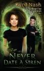 Never Date a Siren: College Fae magic series #1 Cover Image