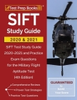 SIFT Study Guide 2020 and 2021: SIFT Test Study Guide 2020-2021 and Practice Exam Questions for the Military Flight Aptitude Test [4th Edition] Cover Image