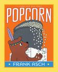 Popcorn (A Frank Asch Bear Book) Cover Image