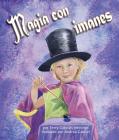 Magia Con Imanes (Magnetic Magic) Cover Image