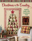 Christmas in the Country: Holiday Quilts with Farmhouse Flair Cover Image