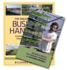 The Organic Farmer's Business Handbook & Business Advice for Organic Farmers with Richard Wiswall (Book & DVD Bundle) Cover Image