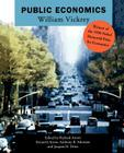 Public Economics: Selected Papers by William Vickrey Cover Image