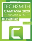TechSmith Camtasia 2020: The Essentials Cover Image