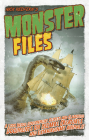 Monster Files: A Look Inside Government Secrets and Classified Documents on Bizarre Creatures and Extraordinary Animals Cover Image