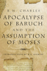 Apocalypse of Baruch and the Assumption of Moses Cover Image