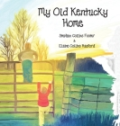 My Old Kentucky Home Cover Image