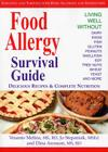 Food Allergy Survival Guide: Surviving and Thriving with Food Allergies and Sensitivities Cover Image