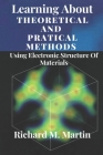 Learning About Theoretical And Pratical Methods Using Electronic Structure Of Materials Cover Image