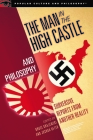 The Man in the High Castle and Philosophy: Subversive Reports from Another Reality (Popular Culture and Philosophy #111) Cover Image