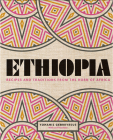 Ethiopia: Recipes and Traditions from the Horn of Africa Cover Image