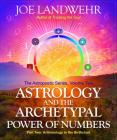 Astrology and the Archetypal Power of Numbers, Part Two Cover Image