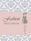 Fashion Sketchbook: Fashion Sketchbook with Figure Template, Large Female Croquis For easily Sketching Your Fashion Design Styles and Buil Cover Image