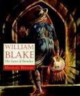 William Blake: The Gates of Paradise Cover Image