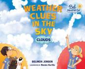 Weather Clues in the Sky: Clouds Cover Image