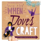 When Doves Craft: Ten Projects Inspired by The Artist Cover Image