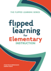 Flipped Learning for Elementary Instruction Cover Image