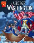 George Washington: Leading a New Nation (Graphic Biographies) Cover Image