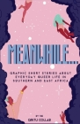 Meanwhile...: Graphic Short Stories about everyday Queer life in Southern and Eastern Africa Cover Image