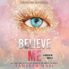 Believe Me (Shatter Me #7) Cover Image