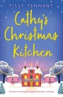Cathy's Christmas Kitchen: A heart-warming feel-good romantic comedy Cover Image