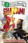 Shazam!: A Shazam Showdown (I Can Read Level 3) Cover Image