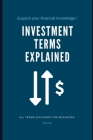 Investment Terms Explained: All Terms Explained For Beginner Cover Image