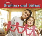 Brothers and Sisters (Families) Cover Image