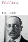 Rilke's Venice (Armchair Traveller) Cover Image