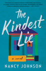 The Kindest Lie: A Novel Cover Image