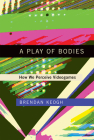 A Play of Bodies: How We Perceive Videogames Cover Image