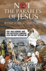 Not the Parables of Jesus: Revised Satirical Version (Not the Bible) Cover Image