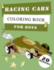 Racing Cars Coloring Book For Boys: Formula 1 Colouring Pages For Children: Super Sport Car: Funny Gifts For Kids Cover Image
