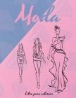 Moda Libro de Colorear: Libro para Colorear de Vestidos Maravillosos, Libro para Colorear de Belleza para Mujeres y niñas, Libro de Trabajo de Cover Image