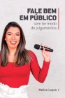 Fale Bem em Público: sem ter medo de julgamentos Cover Image