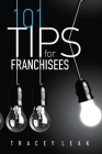 101 Tips for Franchisees Cover Image